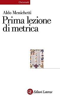 Prima lezione di metrica (Universale Laterza Vol. 935) (Italian Edition)