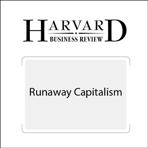 Runaway Capitalism (Harvard Business Review)  By  cover art