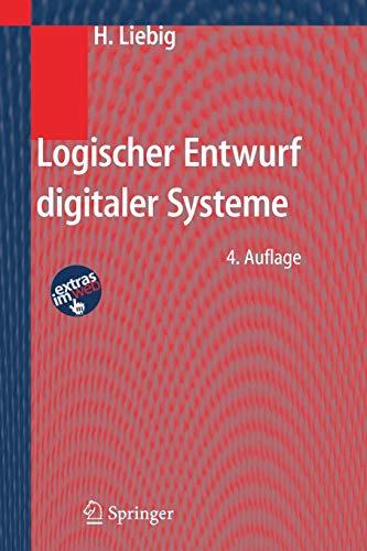 Logischer Entwurf Digitaler Systeme (German Edition)
