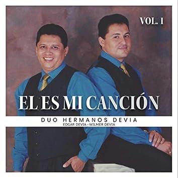 El Es Mi Cancion, Vol. 1