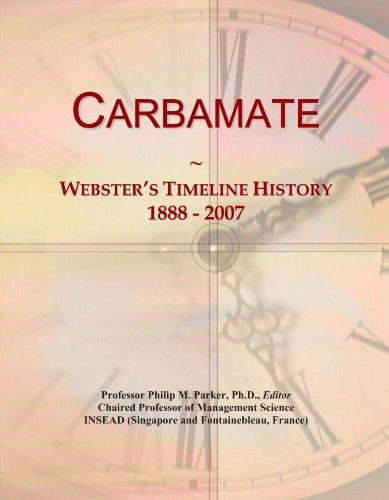 Carbamate: Webster's Timeline History, 1888 - 2007