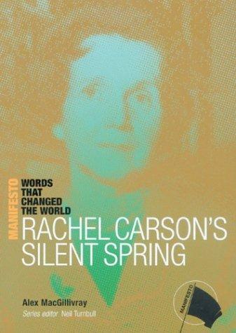 Rachel Carson's Silent Spring (The Manifesto Series)