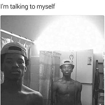 I'm Talking to Myself