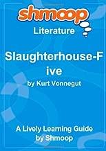 Slaughterhouse-Five: Shmoop Literature Guide