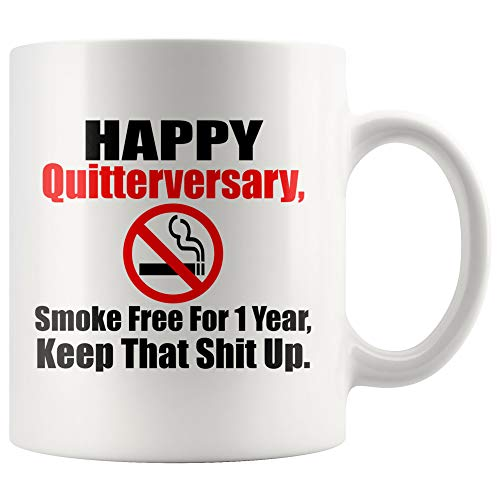 Funny Stop Smoking 1 Year Anniversary, Quit Smoking Congratulations Gift, Quit Smoking Mug, Quitting Smoking Gift Idea, Happy Quitterversary
