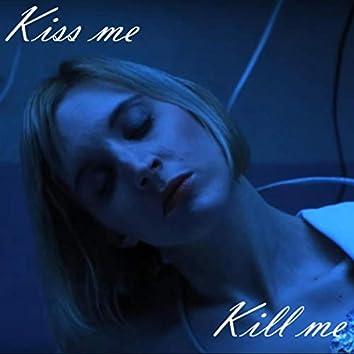 Kiss Me Kill Me (feat. Muray)