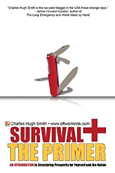Survival+ The Primer by [Charles Hugh Smith]