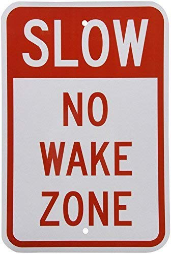BGOJM Reflective Sign Slow No Wake Zone, 8' X 12' inch, Red on White