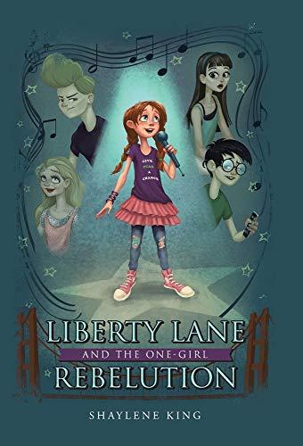 Liberty Lane and the One-girl Rebelution