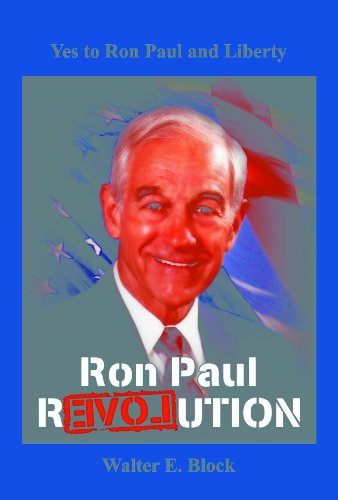 Yes to Ron Paul and Liberty (English Edition) eBook: Block ...