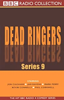 Dead Ringers     Series 9              By:                                                                                                                                 BBC Audiobooks                               Narrated by:                                                                                                                                 Jon Culshaw,                                                                                        Full Cast,                                                                                        Jan Ravens,                   and others                 Length: 1 hr and 51 mins     8 ratings     Overall 4.4