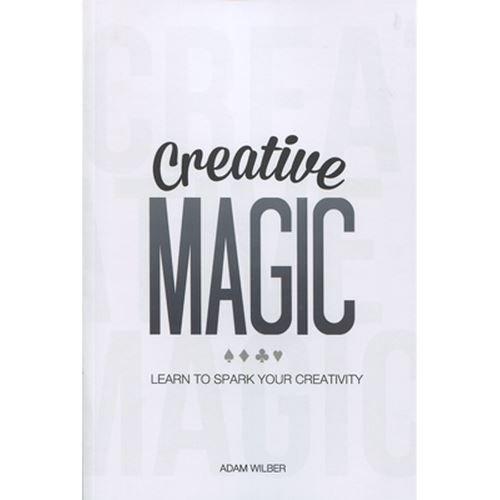 Creative Magic by Adam Wilber - Book