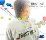 TRUST ME 歌詞