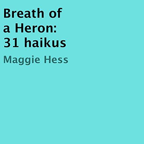 Couverture de Breath of a Heron: 31 Haikus