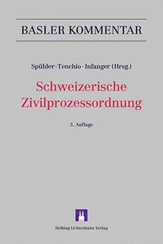 Schweizerische Zivilprozessordnung: ZPO (Basler Kommentar)