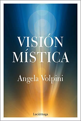 Visión mística (LIBROS DE CABECERA)