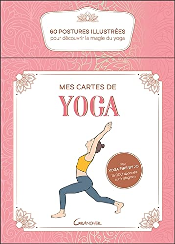 Mes cartes de yoga - Coffret - 60 postures illustrées pour...