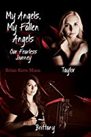 My Angels, My Fallen Angels: Our Fearless Journey