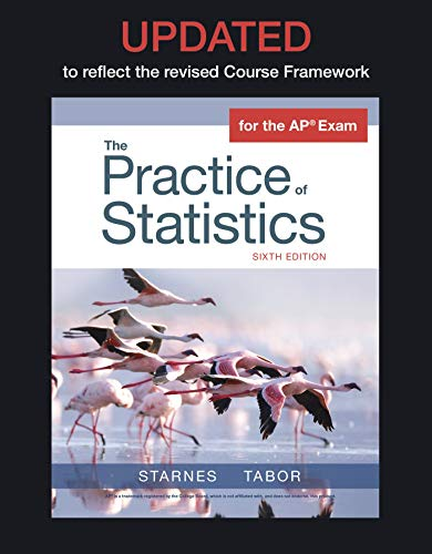 Compare Textbook Prices for UPDATED Version of The Practice of Statistics Sixth Edition ISBN 9781319269296 by Starnes, Daren S.,Tabor, Josh