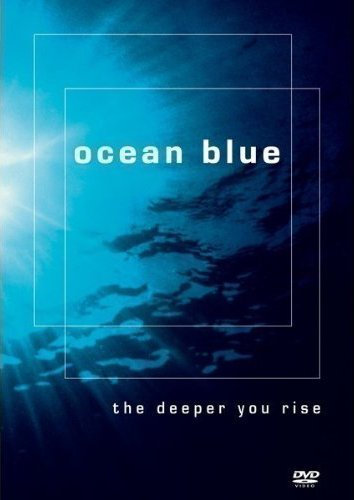 Ocean Blue - The Deeper You Rise