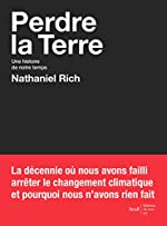 Perdre la Terre de Nathaniel Rich