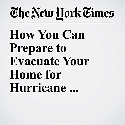 How You Can Prepare to Evacuate Your Home for Hurricane Florence copertina