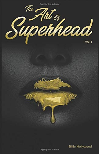 The Art of Superhead