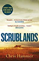 Scrublands: The stunning, Sunday Times Crime Book of the Year 2019
