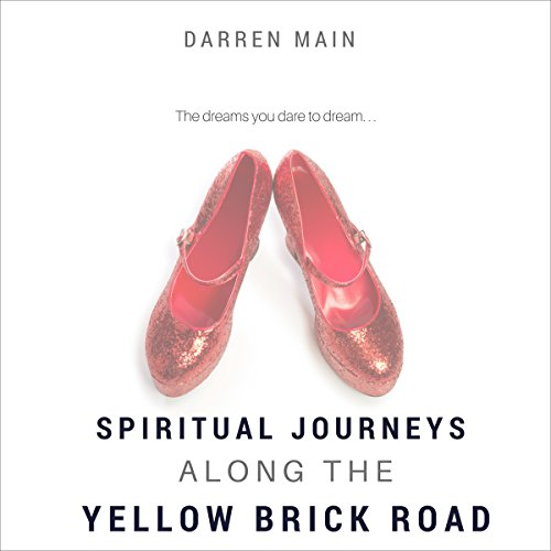 Spiritual Journeys Along the Yellow Brick Road, 3rd Edition audiobook cover art