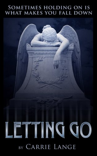 Letting Go by [Carrie Lange]