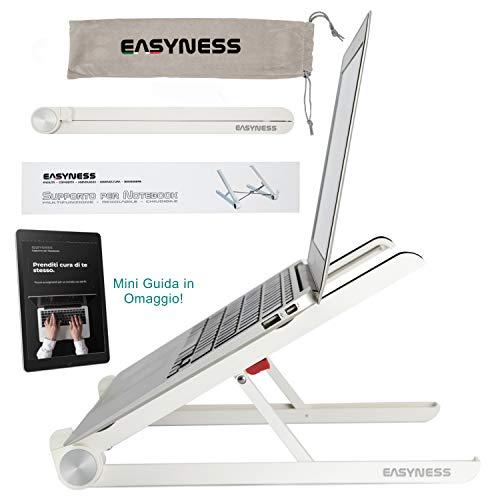 """Easyness Supporto PC Portatile - Rialzo Pc Portatile e Laptop Stand con Sistema Antiscivolo e AntiGraffio - Alza Notebook per MacBook PRO, Netbook e Computer Portatili tra 11"""" e 16.5"""""""