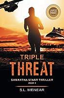 Triple Threat (Samantha Starr)