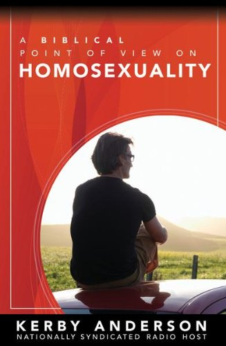 A Biblical Point of View on Homosexuality (English Edition)