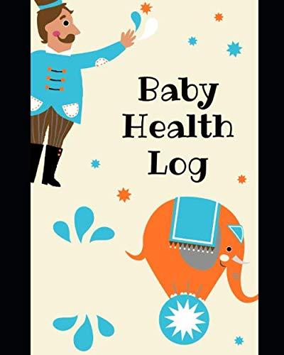 Baby Health Log: Medical Journal, immunization record, Vaccine Record Log, Children's Healthcare I