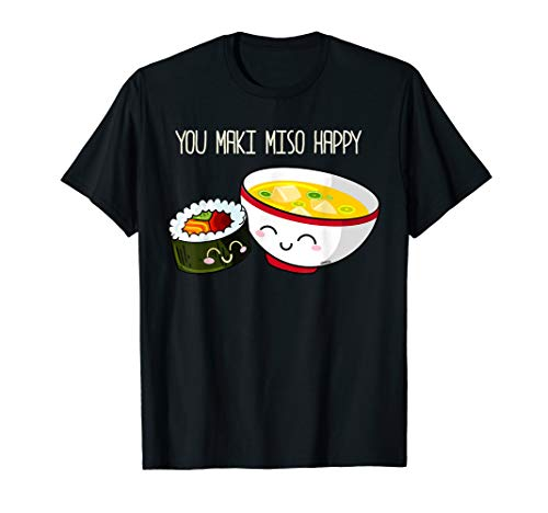 Sushi You Maki Miso Happy Kawaii Japan T-Shirt