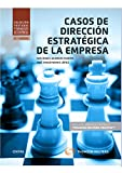 Casos de Dirección Estratégica de la Empresa (Tratados y Manuales de Empresa)