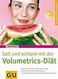 GU Ratgeber Gesundheit: Satt und schlank mit der Volumetrics-Diät von Kunz. Martin (2005) Taschenbuch