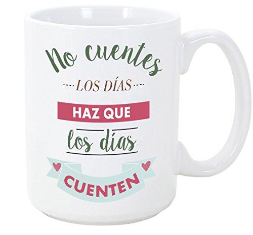 MUGFFINS Tazas Desayuno Originales con Frases motivadoras - No cuentes los días, Haz Que los días cuenten - 350 ml - Tazas con Mensajes motivacionales