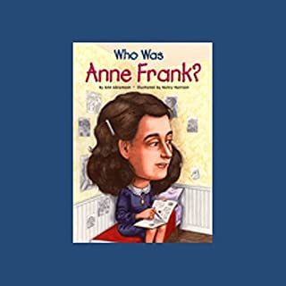 Who Was Anne Frank? audiobook cover art