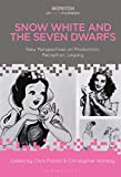Snow White and the Seven Dwarfs: New Perspectives on Production, Reception, Legacy (Animation: Key Films/Filmmakers)