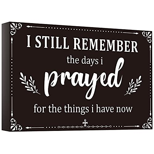 I Still Remember The Days I Prayed Home Wall Decorations Wooden Table Centerpieces Box Sign Farmhouse Decor House Prayer Wooden Modern Rustic Presents For BedroomLiving Room or Shelf, Black White