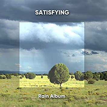 Satisfying Rain Album