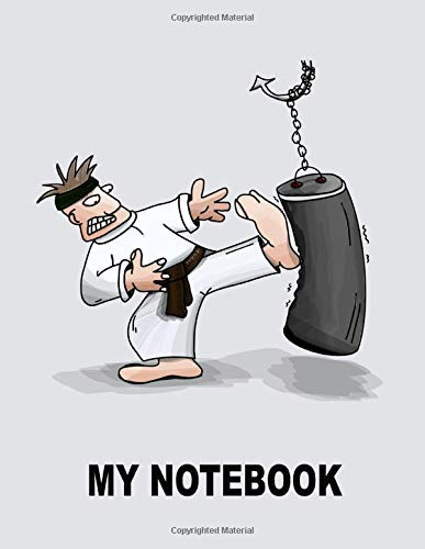 My Notebook. For Karate Martial Arts Fans. Blank Lined Planner Journal Diary.