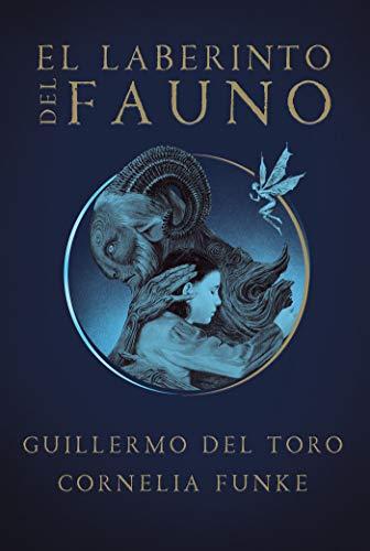 El laberinto del fauno eBook: Del Toro, Guillermo, Funke, Cornelia ...