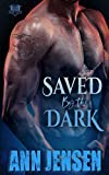 Saved by the Dark (Dark Sons MC)
