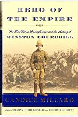 Candice Millard / Hero of the Empire The Boer War Daring Escape 1st Edition 2016 Hardcover