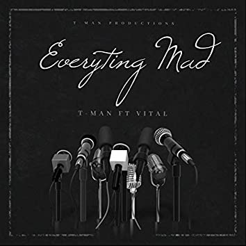 Everyting Mad Feat (feat. Vital)