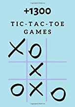 Tic Tac Toe: 1300 Tic-Tac-Toe Blank Games- 110 Pages - 7