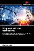 Why not ask the neighbors?: Interregional Learning Processes in the Context of Structural Change in South Luxembourg