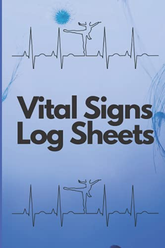vital signs log sheets: Medical Report Notebook : Vital Signs Log Book/Perfect for tracking Weight,